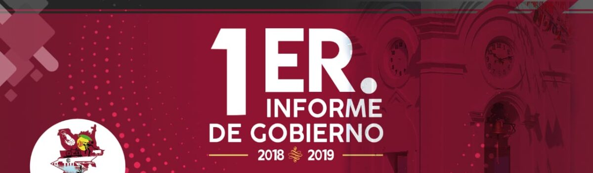PRIMER INFORME DE GOBIERNO